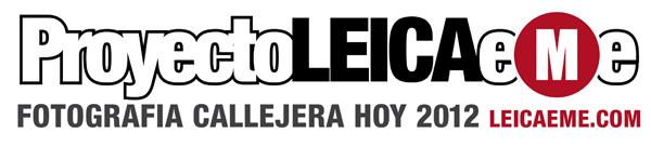 Proyecto Fotografía Callejera Hoy 2012 Leica eMe-logo-leicaeme-600px-01-ok.jpg