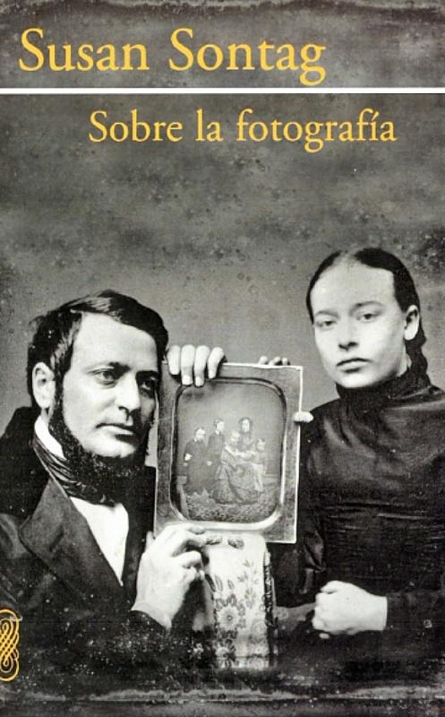 Sobre la fotografía (Susan Sontag), uno de los mejores libros sobre fotografía...-portada.jpg
