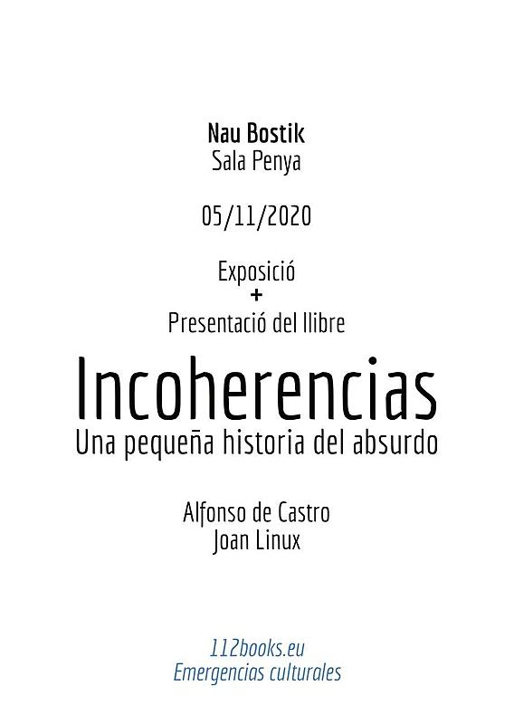 Incoherencias Una Pequeña historia del Absurdo. Exposicion y Libro-photo_2020-10-28_16-08-51.jpg