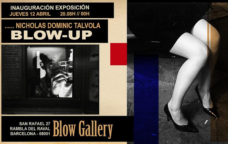 314 - Exposición: Nicholas Dominic Talvola Blow-UP ¿nos vemos allí? (12.04)
