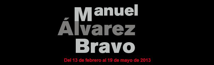 740x225manuelbravo tcm16421808 1 - Manuel Alvarez Bravo en Fundación Mapfre (Madrid) 14.2 al 19.5.13